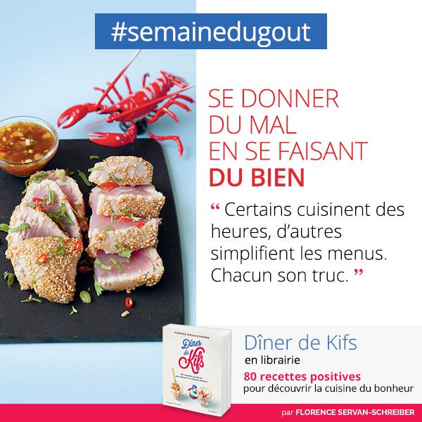 astuce #semainedugoût Diner de Kifs
