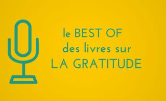 Sélection de livres sur la Gratitude