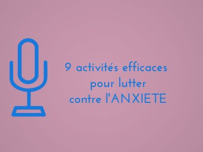 Diaporama 9 activités efficaces pour lutter contre l'anxiété