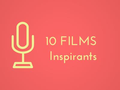 Outils les 10 films inspirants