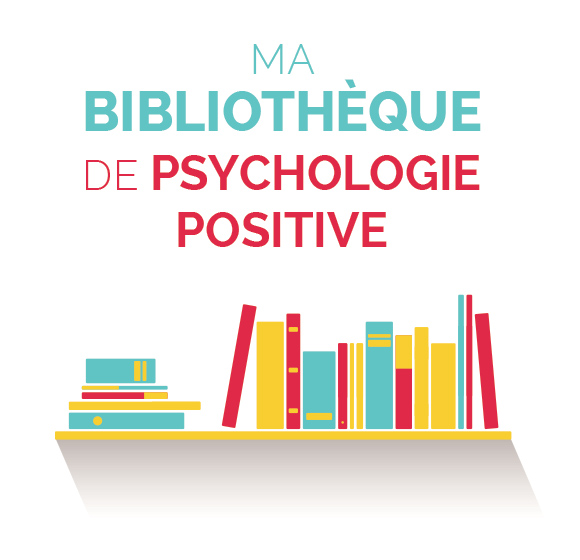 23 livres incontournables de psychologie positive