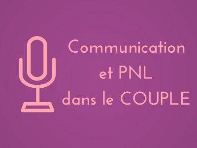 Communication et PNL dans le COUPLE
