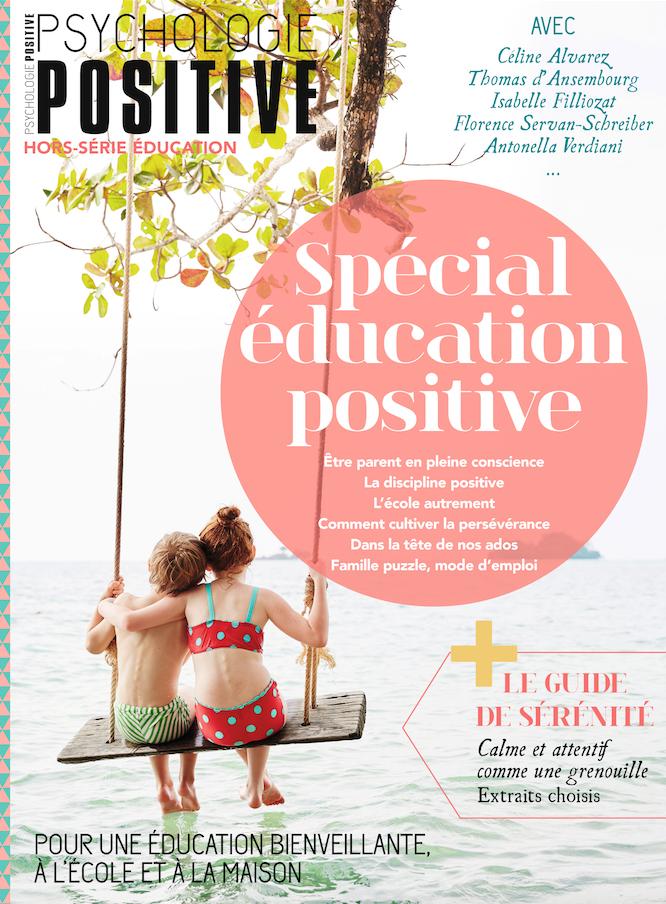 Psychologie positive magazine hors série éducation positive
