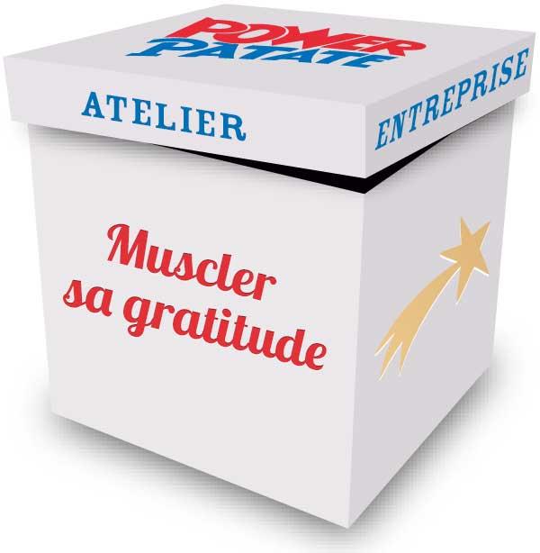 Atelier Muscler sa gratitude en entreprise