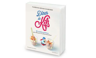 Diner de Kifs, un livre de Florence Servan-Schreiber