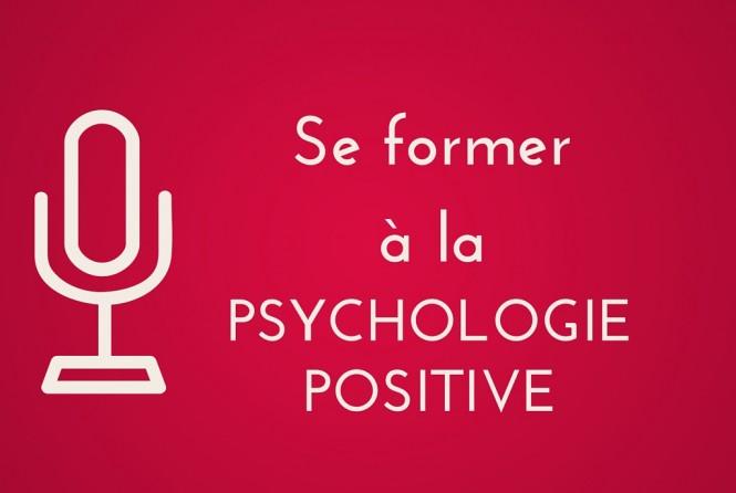 Où se former à la psychologie positive ?