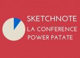 Sketchnote Conférence Power Patate