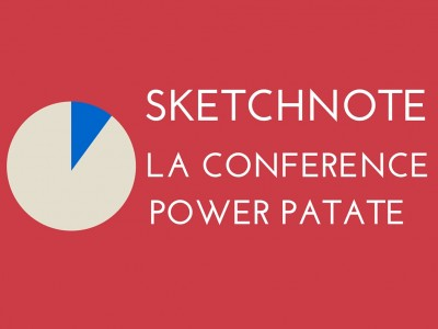 Sketchnote Conférence Power Patate