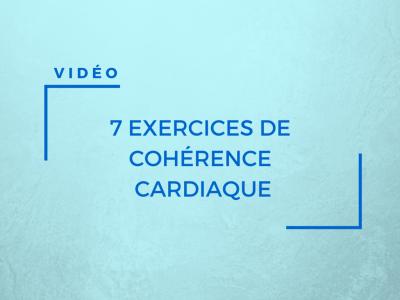 7 vidéos de guide respiratoires en cohérence cardiaque