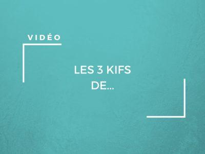 Les 3 kifs de... sur Youtube