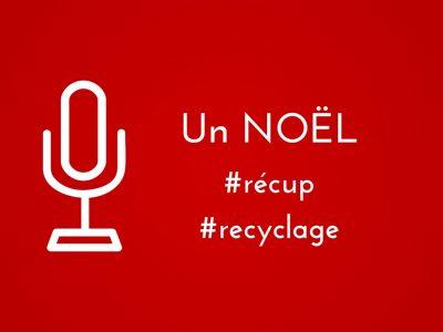 Noël sous le signe de la récup et du recyclage