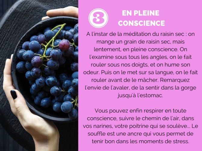 En pleine conscience : le raisin sec