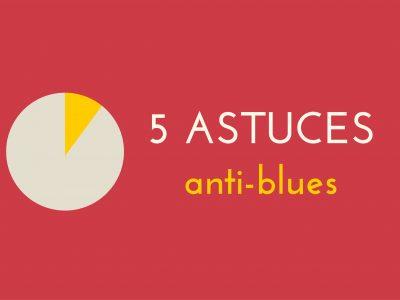 5 astuces anti-blues, l'infographie