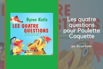 Quatre questions pour Poulette Coquette