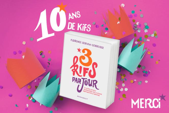 10 ans de Kifs avec 3 kifs par jour